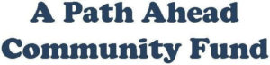 logo a path ahead community fund